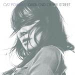 Cat Power – Dark End Of The Street