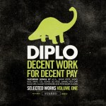 Diplo – Decent Work For Decent Pay