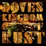 Doves – Kingdom Of Rust