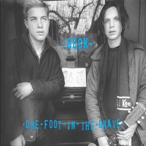 Beck – One Foot In The Grave