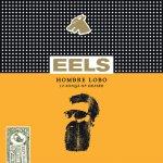 Eels – Hombre Lobo