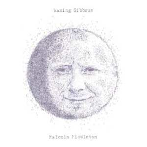Malcolm Middleton - Waxing Gibbous