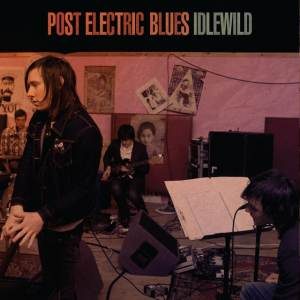 Idlewild - Post-Electric Blues