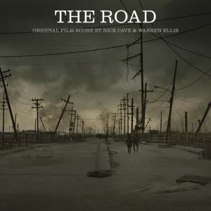 Nick Cave & Warren Ellis - The Road OST