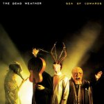 The Dead Weather – Sea Of Cowards