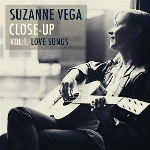 Suzanne Vega - Close-Up Vol 1: Love Songs