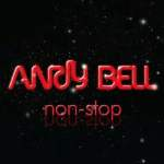 Andy Bell – Non-Stop