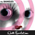 The Bangles – Doll Revolution