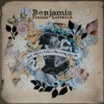 Benjamin Francis Leftwich – Last Smoke Before The Snowstorm