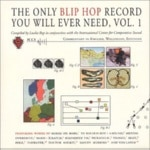 The Only Blip Hop Record You…