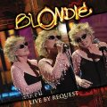 Blondie – Live By Request