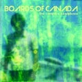 Boards of Canada – The Campfire Headphase