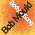Bob Mould – Body Of Song