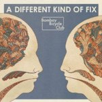 Bombay Bicycle Club – A Different Kind Of Fix