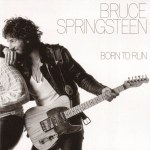 One For Keeps: Bruce Springsteen – Born To Run