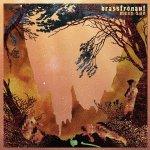 Brasstronaut – Mean Sun