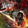 The Darkness – One Way Ticket To Hell… And Back