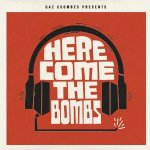 Gaz Coombes – Presents… Here Come The Bombs
