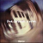 Heron – The Brown Room