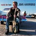 John Hammond – Ready For Love