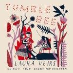 Laura Veirs – Tumble Bee