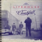Lifehouse – Stanley Climbfall