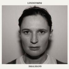 Lindstrøm - Six Cups Of Rebel