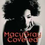 Macy Gray – Covered