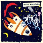 Milky Wimpshake – Heart And Soul In The Milky Way