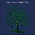 Nick Drake – Fruit Tree
