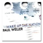 Paul Weller – Wake Up The Nation