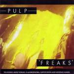 Spotlight: Pulp – It / Freaks / Separations
