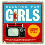Scouting For Girls – Everybody Wants To Be On TV