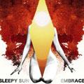 Sleepy Sun – Embrace