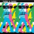 Tapes 'n Tapes – Walk It Off