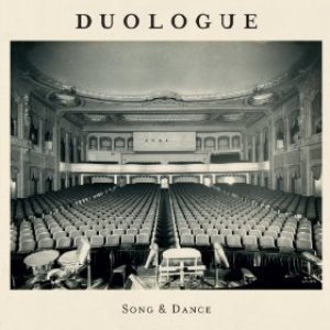 Duologue - Song And Dance