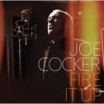 Joe Cocker – Fire It Up