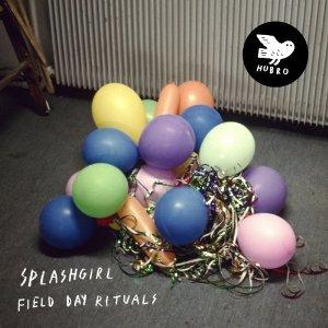 Splashgirl - Field Day Rituals