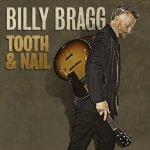 Billy Bragg – Tooth & Nail