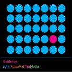 John Foxx And The Maths – Evidence