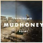 Mudhoney – Vanishing Point