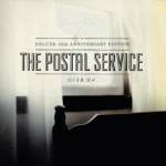 The Postal Service – Give Up (10th Anniversary Edition)