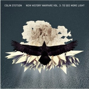 Colin Stetson New History Warfare 3 To See More Light
