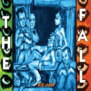 The Fall - Re-mit