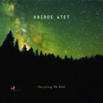 Kairos 4tet – Everything We Hold