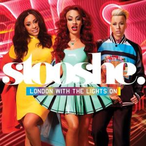 Stooshe - London With The Lights On