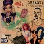 Serengeti – Kenny Dennis LP