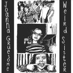 Joanna Gruesome – Weird Sister