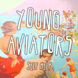 Young Aviators - Self Help