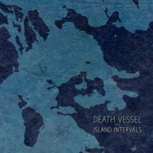 Death Vessel - Island Intervals
